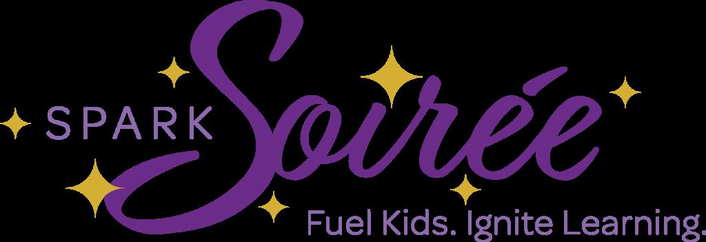 Spark Soiree logo, fuel kids ignite learning